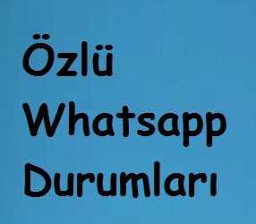 ozlu-whatsapp-durumlari